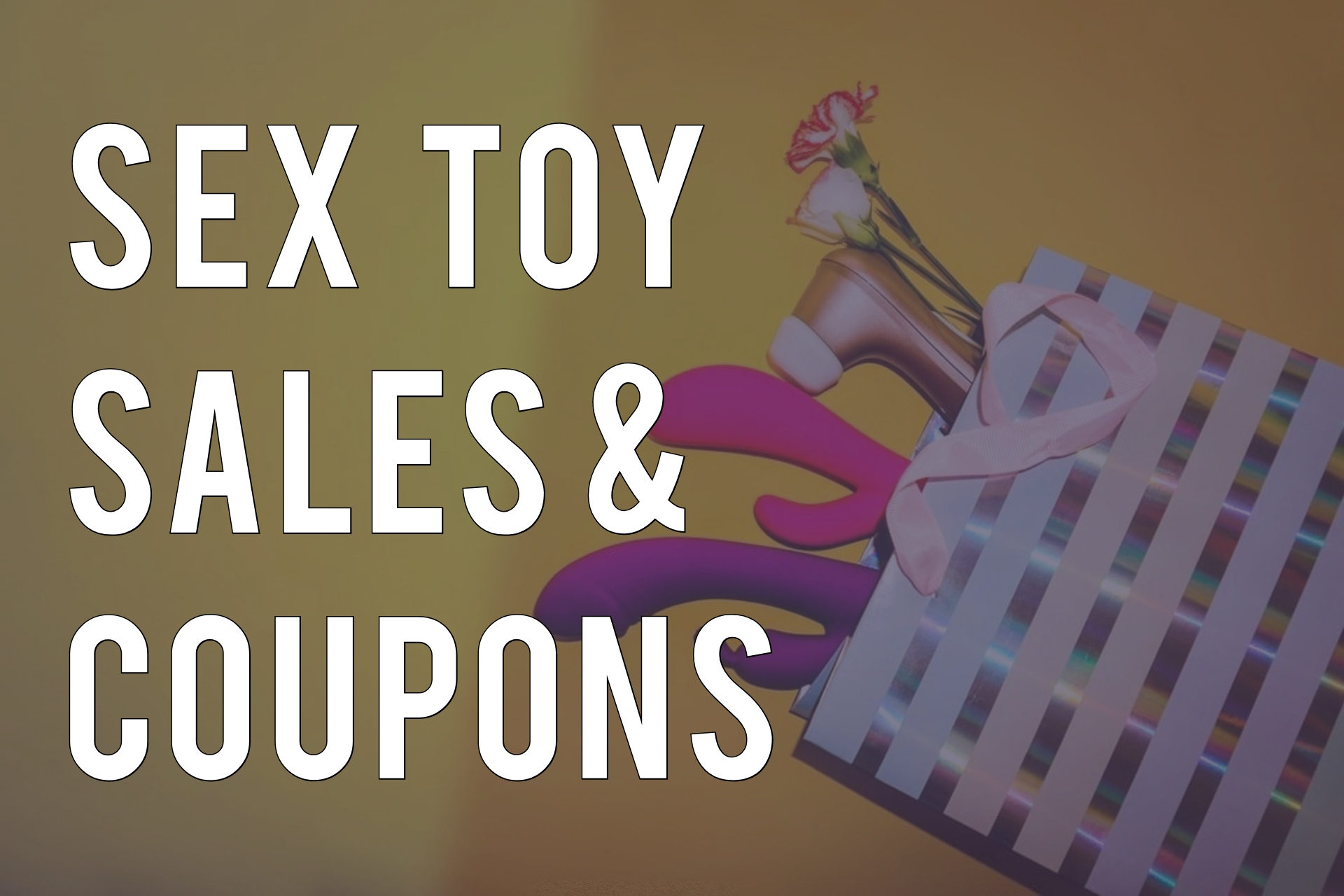 """3 vibrators and a flower are sticking out of a tote bag, against a yellow background. There's text to their left that reads """"Sex Toy Sales and Coupons."""""""